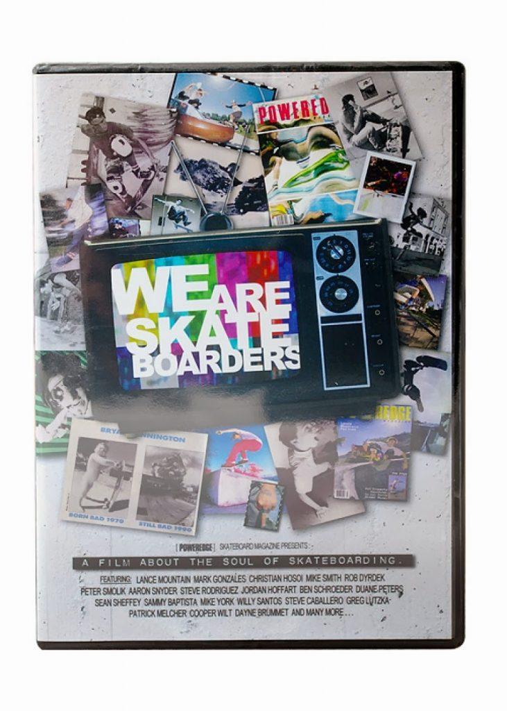 POWEREDGE - We Are Skateboarders