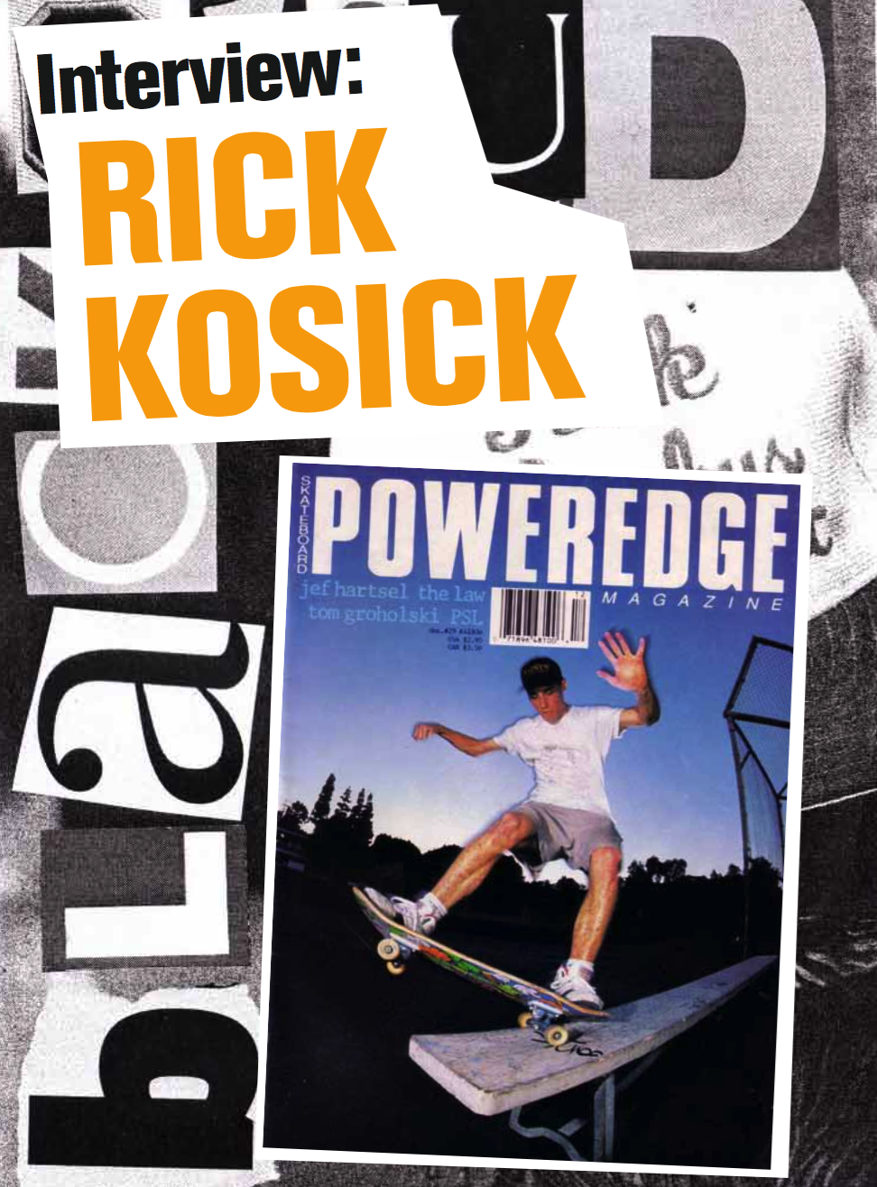 Rick Kosick Interview By Curt Stevenson Issue #3 2011